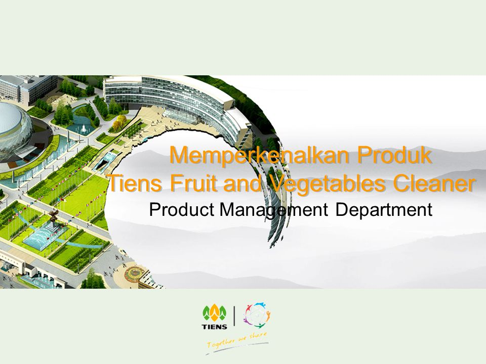 Product Management Department Memperkenalkan Produk Tiens Fruit and Vegetables Cleaner Memperkenalkan Produk Tiens Fruit and Vegetables Cleaner