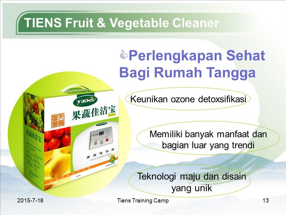 2015-7-18Tiens Training Camp13 TIENS Fruit & Vegetable Cleaner  Perlengkapan Sehat Bagi Rumah Tangga Keunikan ozone detoxsifikasi Teknologi maju dan