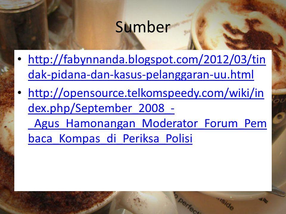 Sumber http://fabynnanda.blogspot.com/2012/03/tin dak-pidana-dan-kasus-pelanggaran-uu.html http://fabynnanda.blogspot.com/2012/03/tin dak-pidana-dan-k