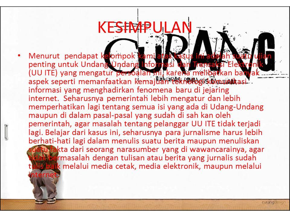 Sumber http://fabynnanda.blogspot.com/2012/03/tin dak-pidana-dan-kasus-pelanggaran-uu.html http://fabynnanda.blogspot.com/2012/03/tin dak-pidana-dan-kasus-pelanggaran-uu.html http://opensource.telkomspeedy.com/wiki/in dex.php/September_2008_- _Agus_Hamonangan_Moderator_Forum_Pem baca_Kompas_di_Periksa_Polisi http://opensource.telkomspeedy.com/wiki/in dex.php/September_2008_- _Agus_Hamonangan_Moderator_Forum_Pem baca_Kompas_di_Periksa_Polisi