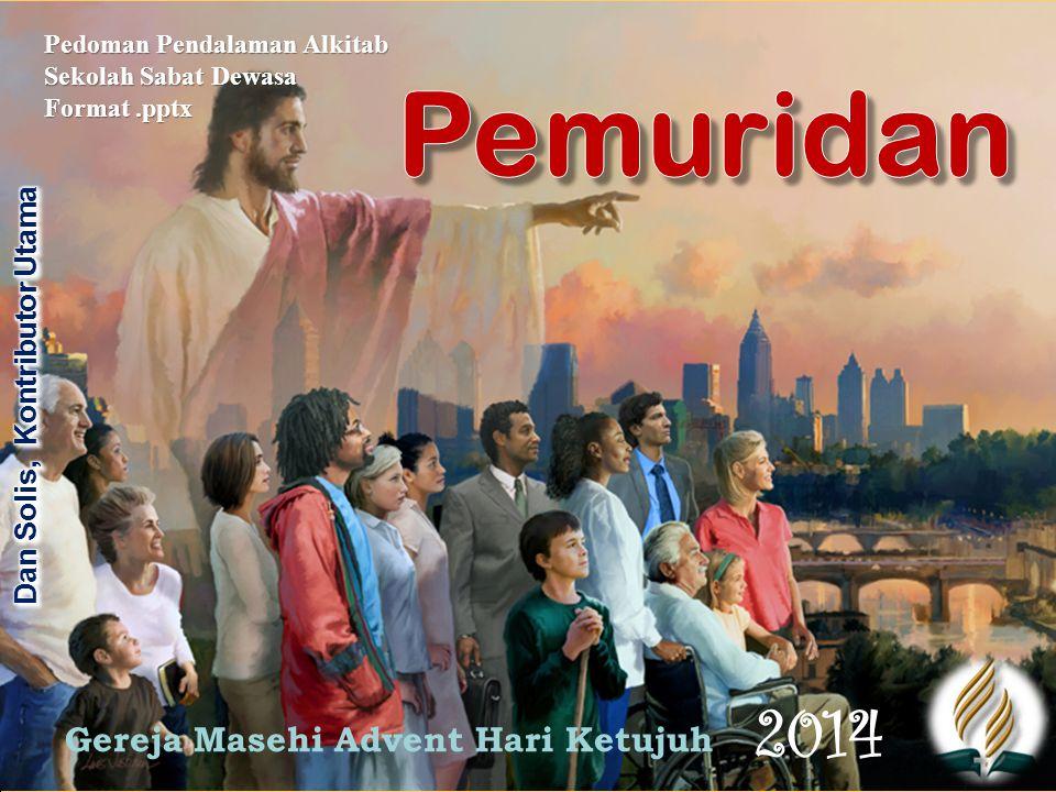 Pemuridan Triwulan 1, 2014 2.