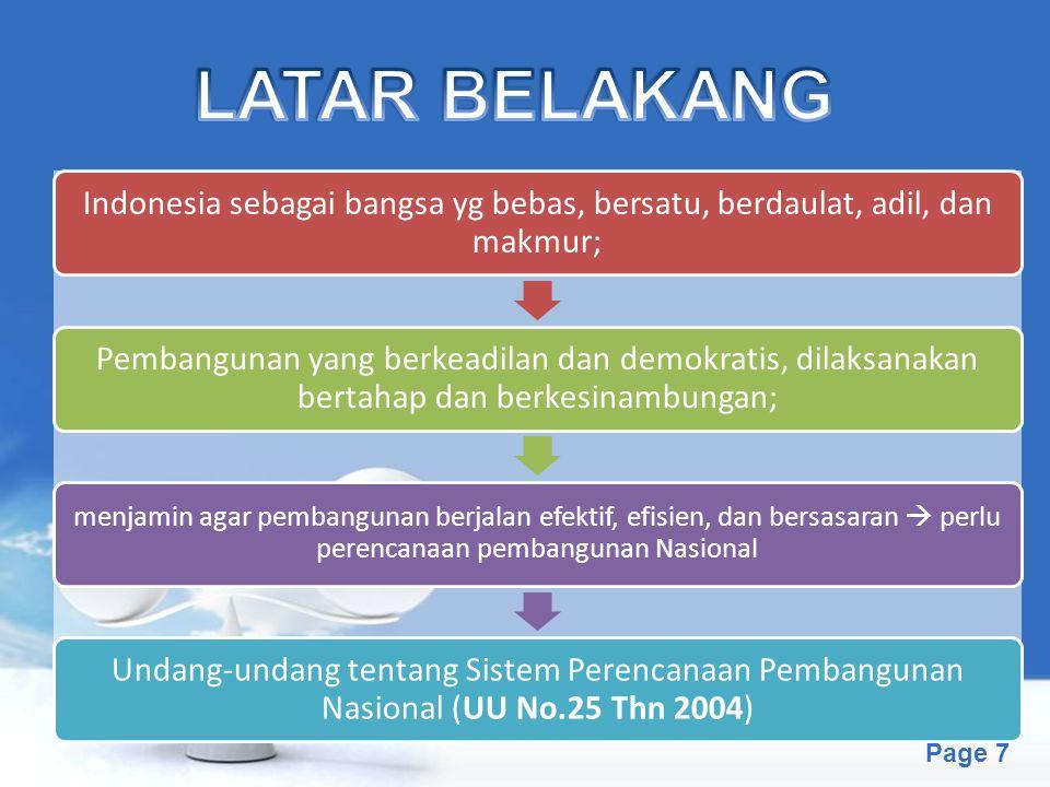 Free Powerpoint Templates Page 7 Indonesia sebagai bangsa yg bebas, bersatu, berdaulat, adil, dan makmur; Pembangunan yang berkeadilan dan demokratis,