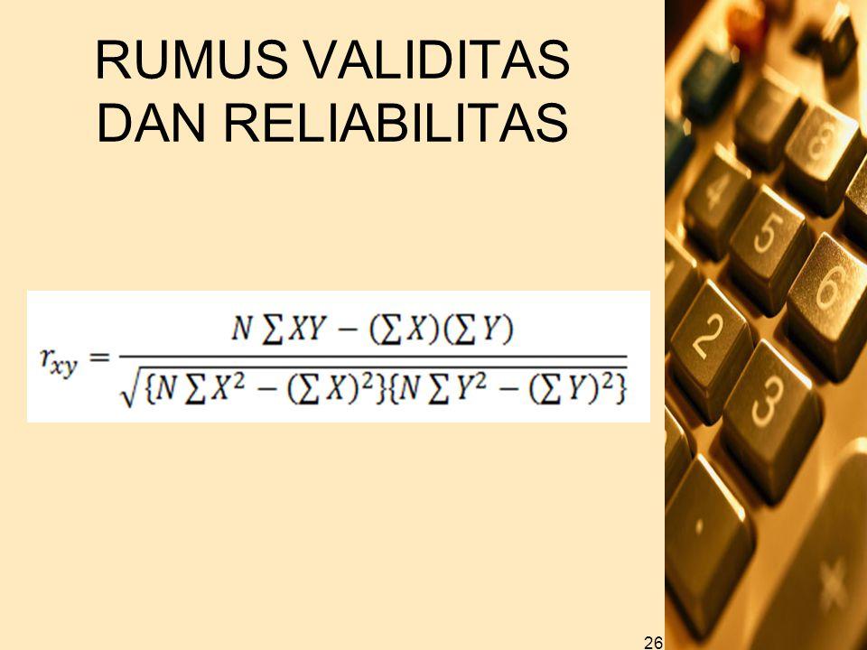 RUMUS VALIDITAS DAN RELIABILITAS 26