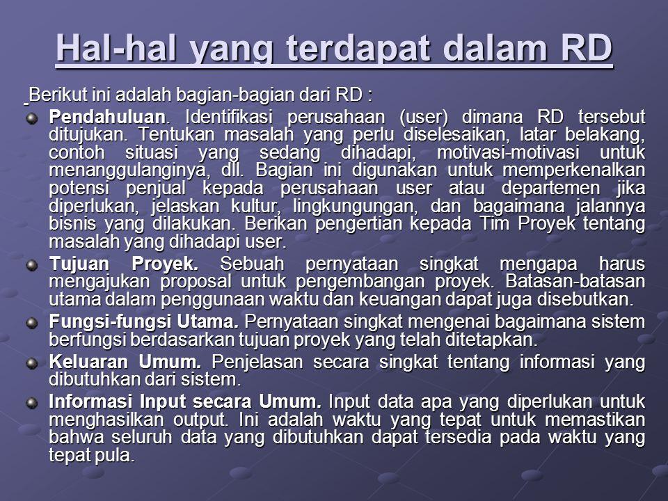 Hal-hal yang terdapat dalam RD Berikut ini adalah bagian-bagian dari RD : Berikut ini adalah bagian-bagian dari RD : Pendahuluan. Identifikasi perusah