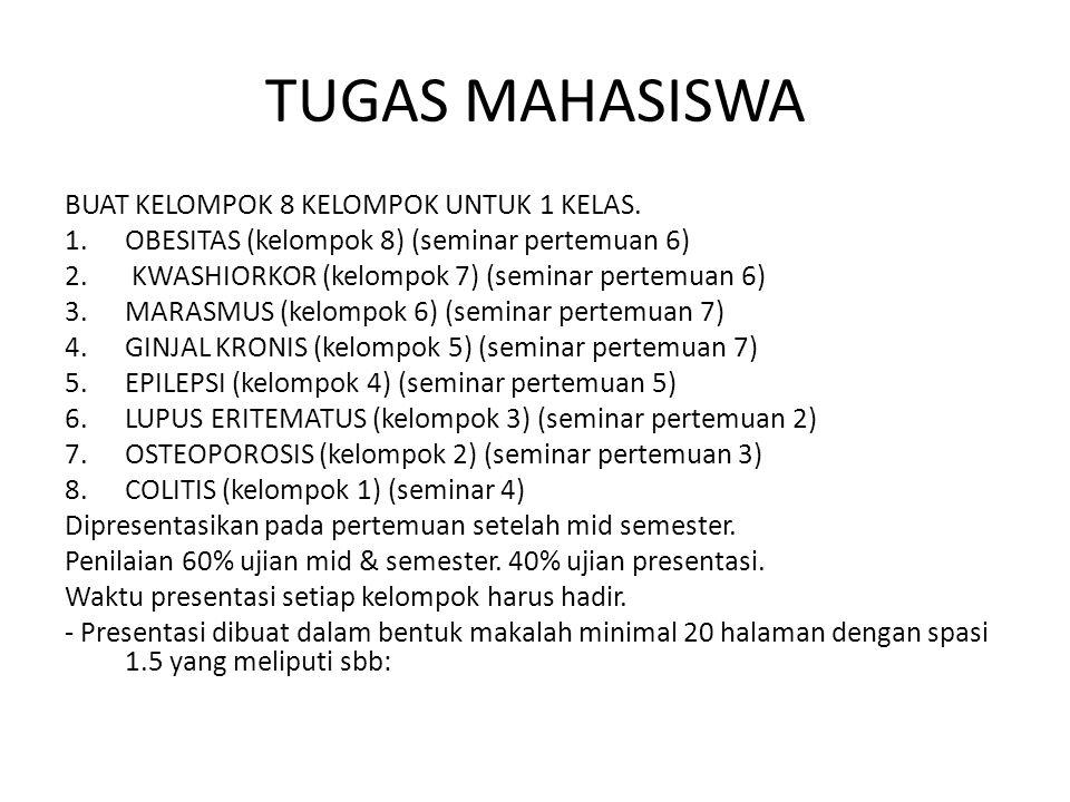 TUGAS MAHASISWA BUAT KELOMPOK 8 KELOMPOK UNTUK 1 KELAS.