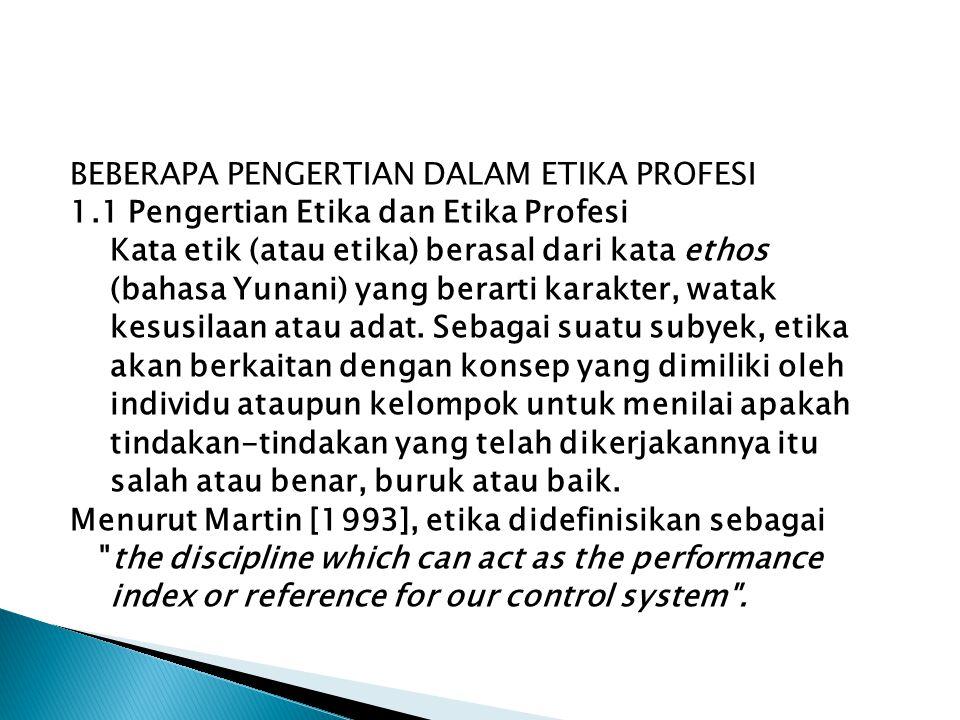 Profesional : merupakan kelompok yang berkeahlian dan berkemahiran yang diperoleh melalui proses pendidikan dan pelatihan yang berkualitas dan berstan