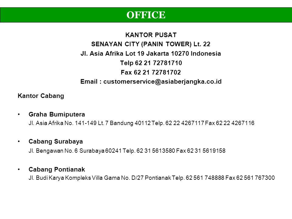 Kantor Cabang Graha Bumiputera Jl. Asia Afrika No. 141-149 Lt. 7 Bandung 40112 Telp. 62 22 4267117 Fax 62 22 4267116 Cabang Surabaya Jl. Bengawan No.