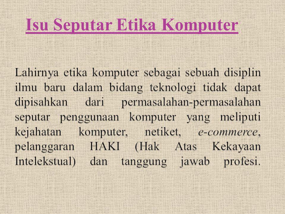 Isu Seputar Etika Komputer