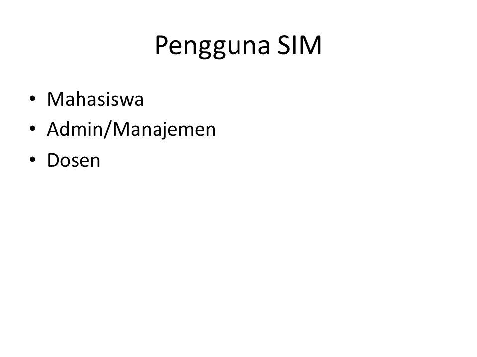 Pengguna SIM Mahasiswa Admin/Manajemen Dosen