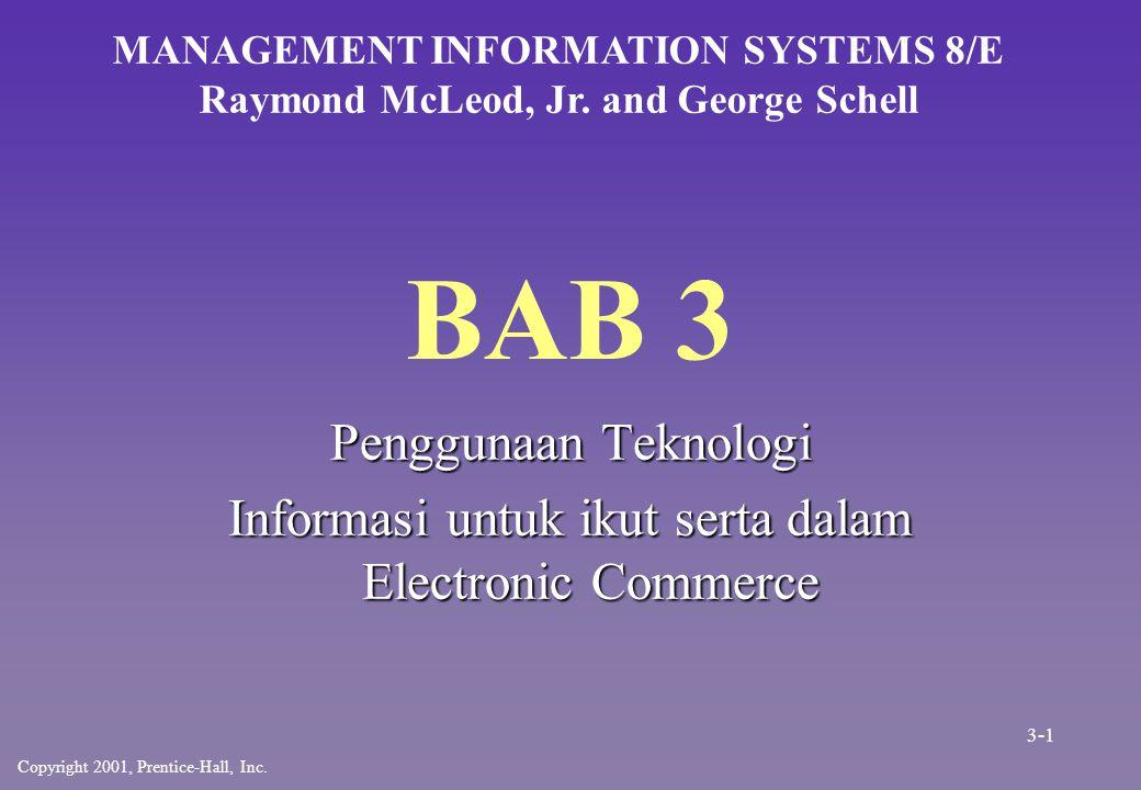 Electronic Commerce n n Electronic commerce adalah penggunaan komputer untuk memudahkan perusahaan beroperasi – –internal (Keuangan, Pemasaran, Manufaktur,...) – –external (Pelanggan, Pemasok, Pemerintahan,...) 3-2