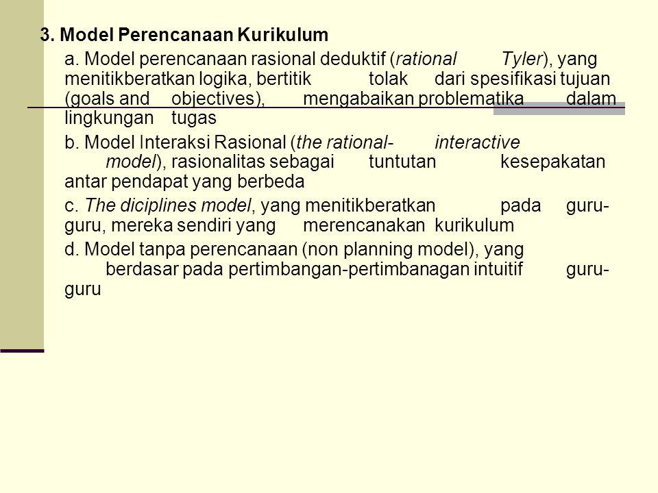 3.Model Perencanaan Kurikulum a.