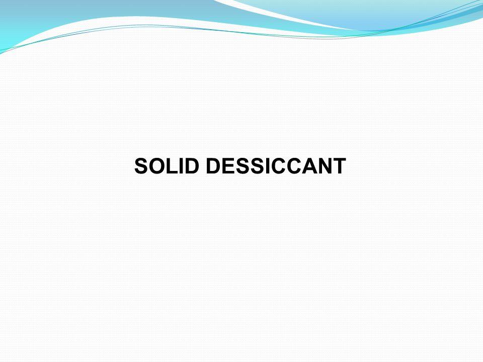 SOLID DESSICCANT