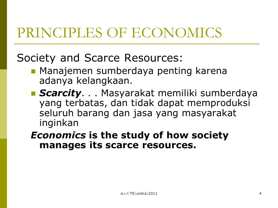 PRINCIPLES OF ECONOMICS  How people make decisions.
