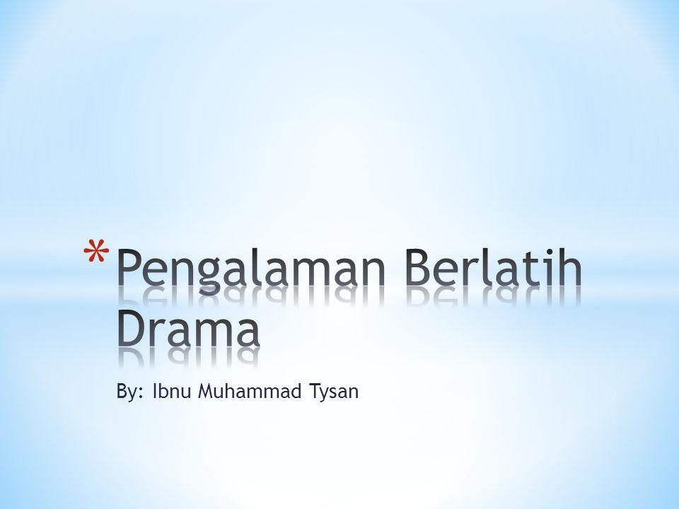 By: Ibnu Muhammad Tysan
