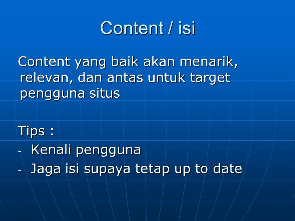 Ussability Kemudahan user menemukan dan menggunakan website dengan efektif Karakteristik : 1.