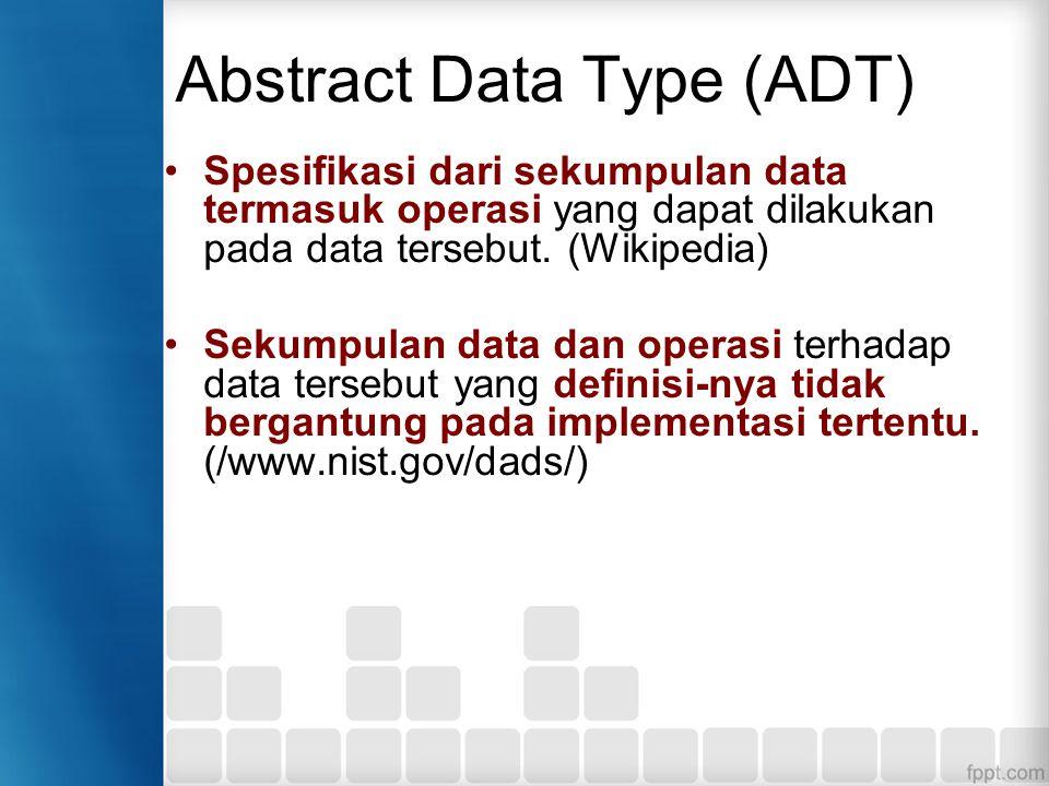 Interface Spesifikasi Abstract Data Type biasa disebut sebagai interface.