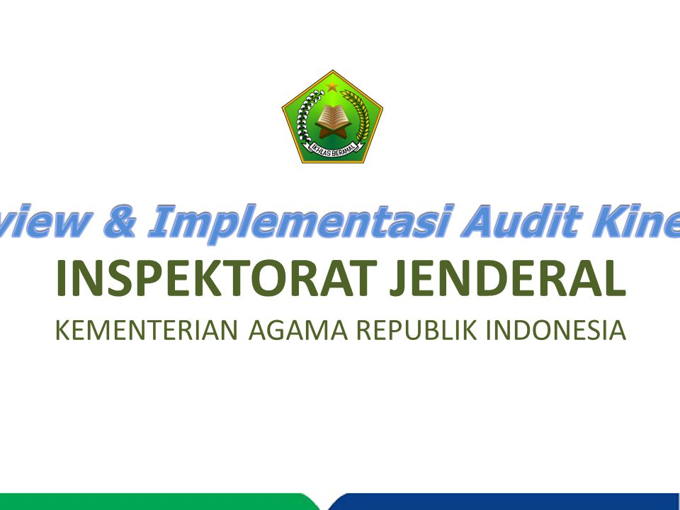 INSPEKTORAT JENDERAL KEMENTERIAN AGAMA REPUBLIK INDONESIA