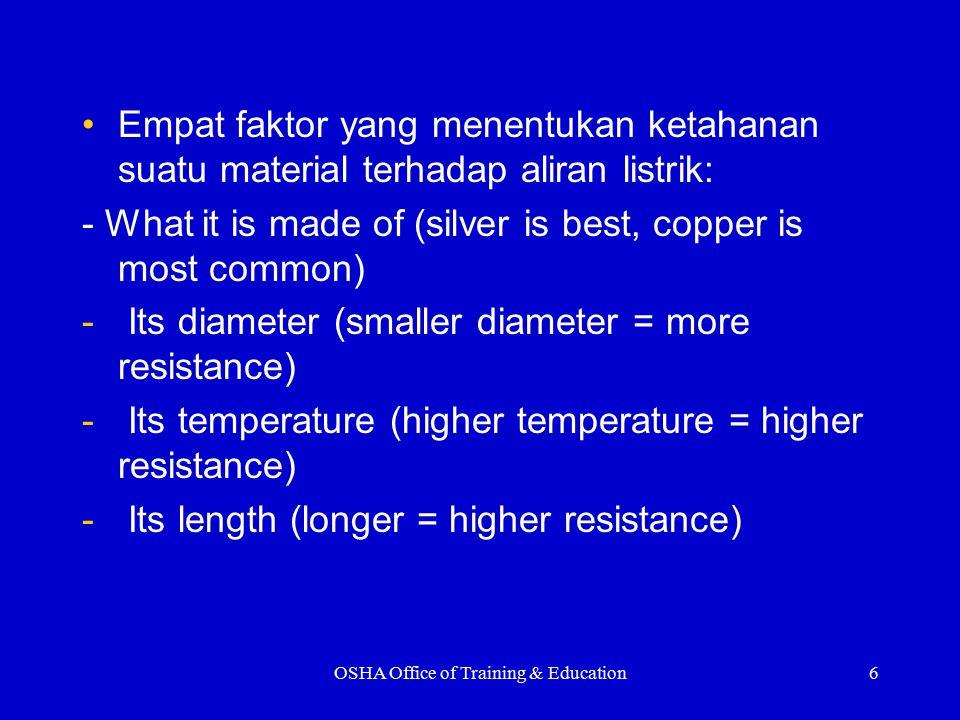 Empat faktor yang menentukan ketahanan suatu material terhadap aliran listrik: - What it is made of (silver is best, copper is most common) - Its diam