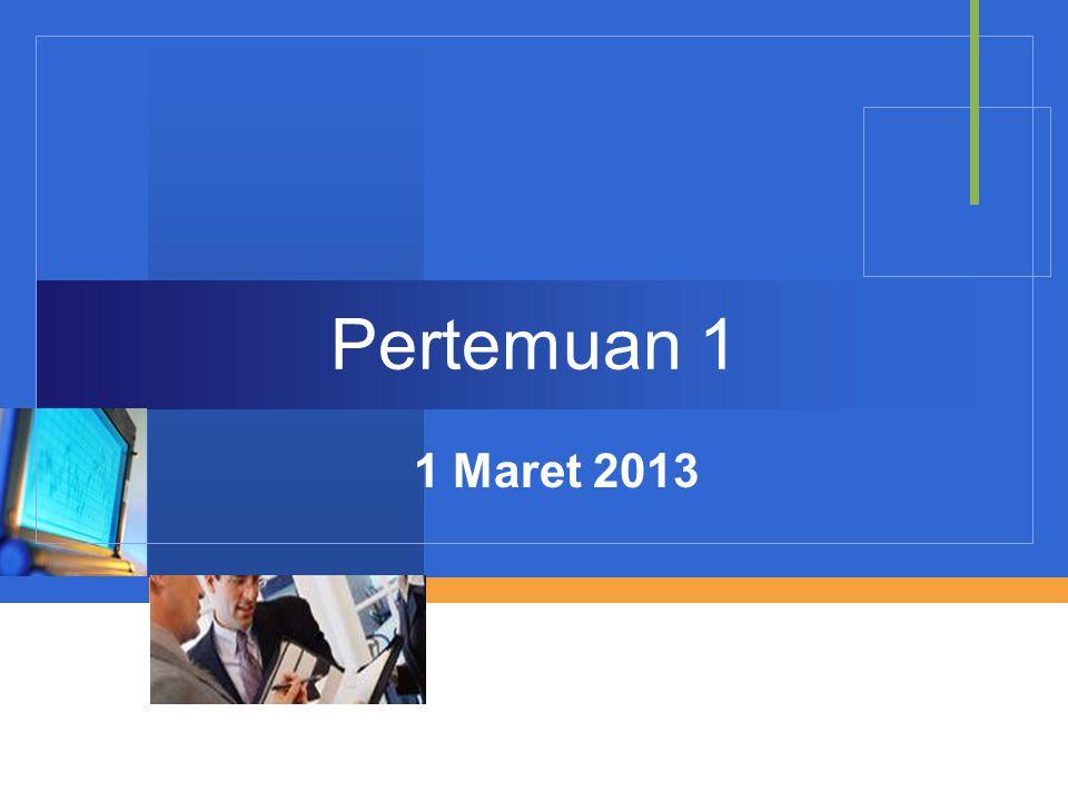 Pertemuan 1 1 Maret 2013