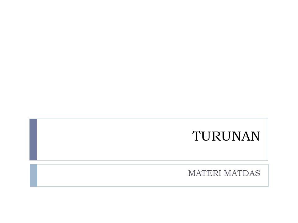 TURUNAN MATERI MATDAS