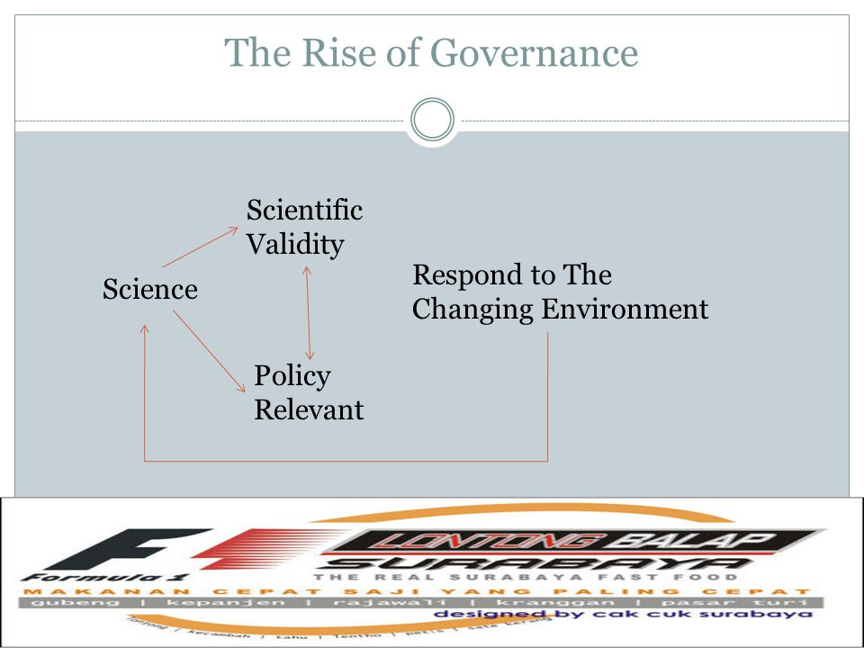Governance lebih menunjuk pada : 1.Perubahan makna pemerintah 2.