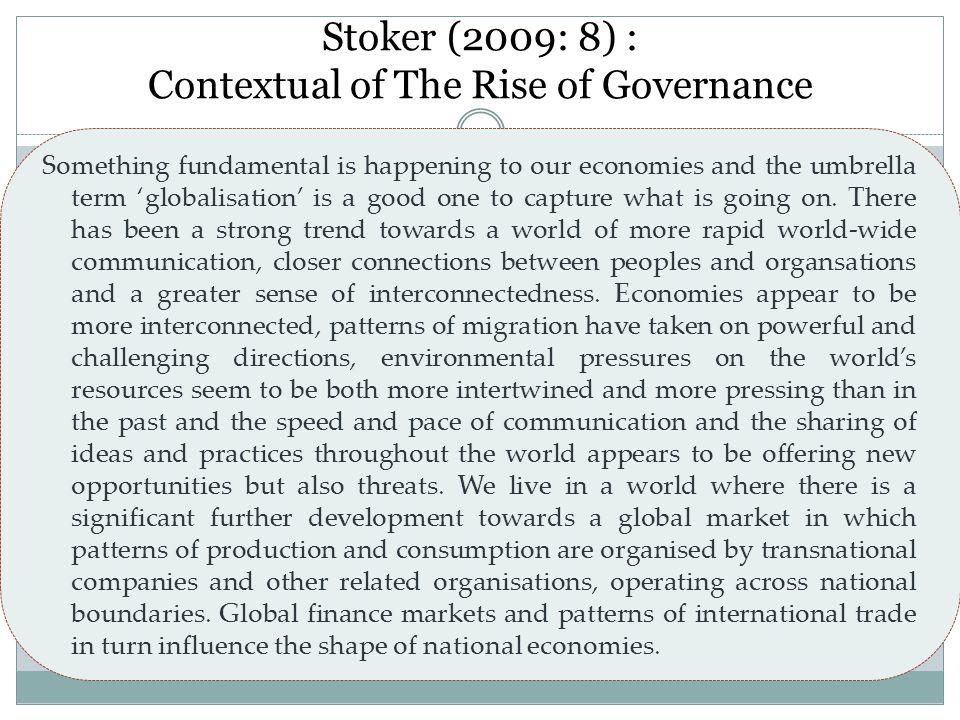 Relasi Governance & Demokrasi Terletak pada nilai dasarnya Semua stakeholder adalah entitas politik Demokrasi adalah alasan sekaligus prasyarat terwujudnya governance Multidimensi dan kompleksitas governance menuntut perubahan konsep demokrasi