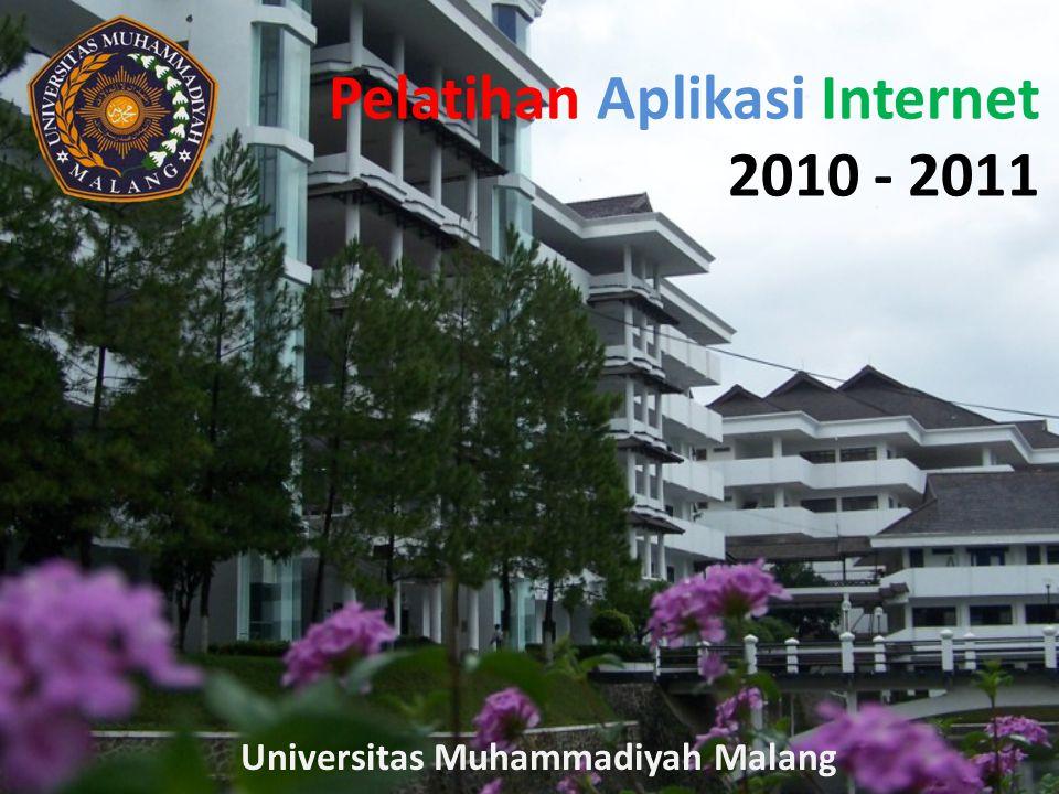 Pelatihan Aplikasi Internet 2010 - 2011 Universitas Muhammadiyah Malang