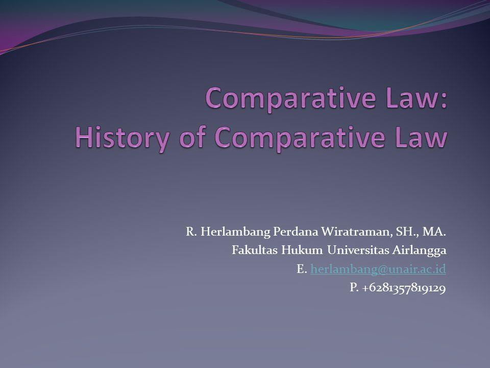 Historisitas Hukum Apakah hukum sebagai gejala sejarah.
