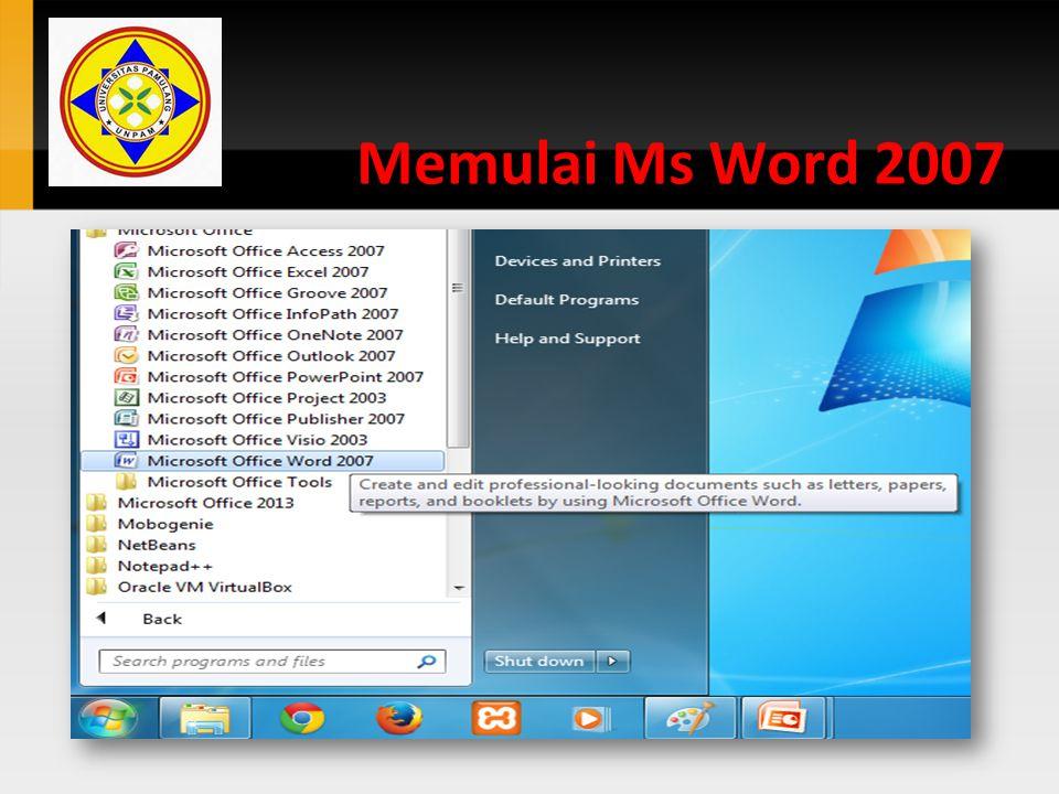 Memulai Ms Word 2007