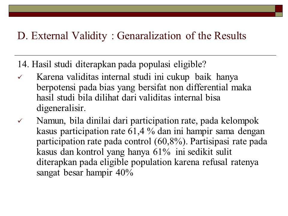 D. External Validity : Genaralization of the Results 14.