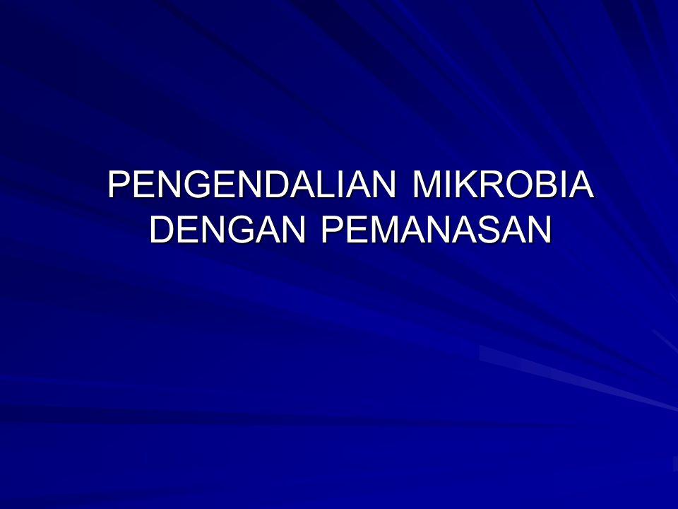 PENGELOMPOKAN MIKOBIA ATAS DASAR RENTANG SUHU PERTUMBUHANNYA [˚C] KELOMPOKMINIMUMOPTIMUMMAKSIMUM THERMOPHILES MESOPHILES PSYCHROPHILES PSYCHROTROPH 40 - 45 5 – 15 (- 5) – 5 (- 5) - 5 55 – 75 30 – 45 12 – 15 25 - 30 60 – 90 35 – 47 15 – 20 30 - 35