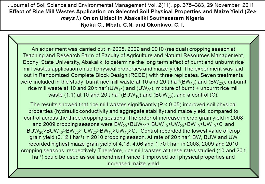 . Journal of Soil Science and Environmental Management Vol. 2(11), pp. 375–383, 29 November, 2011 Effect of Rice Mill Wastes Application on Selected S