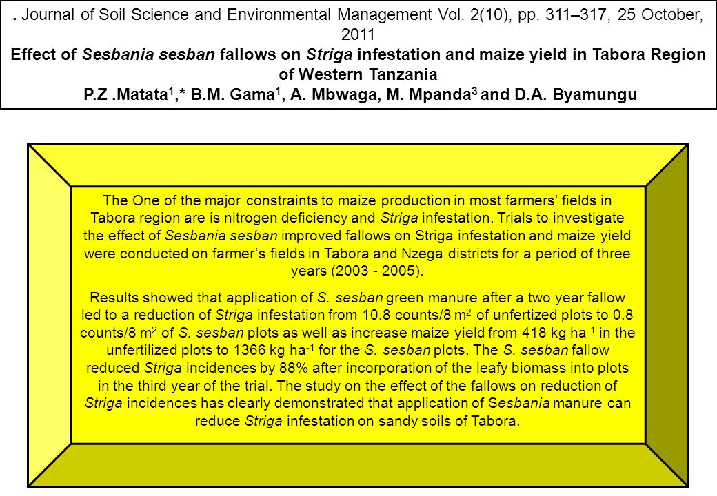 . Journal of Soil Science and Environmental Management Vol. 2(10), pp. 311–317, 25 October, 2011 Effect of Sesbania sesban fallows on Striga infestati