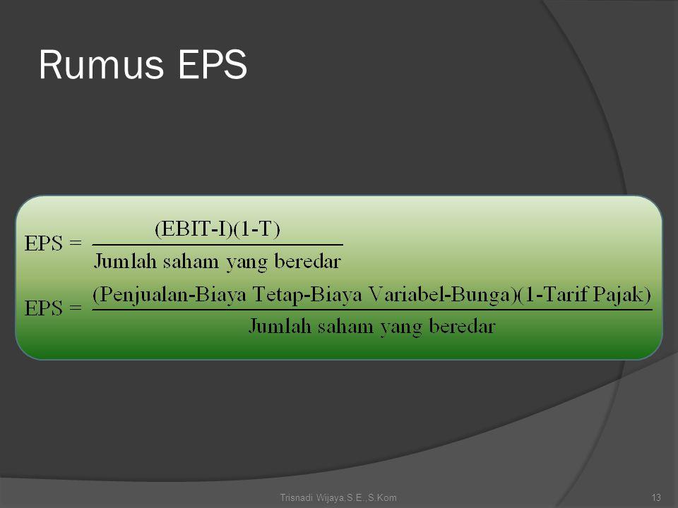 Rumus EPS Trisnadi Wijaya,S.E.,S.Kom13