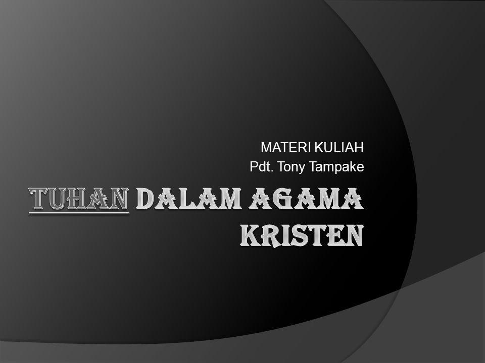 MATERI KULIAH Pdt. Tony Tampake