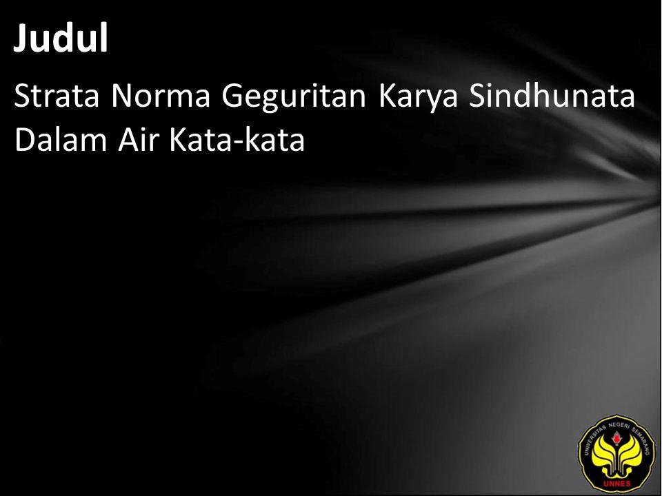 Abstrak Mulyati.2011. Strata Norma Geguritan Karya Sindhunata Dalam Air Kata Kata.