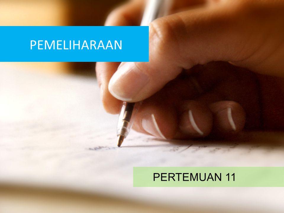 PEMELIHARAAN PERTEMUAN 11