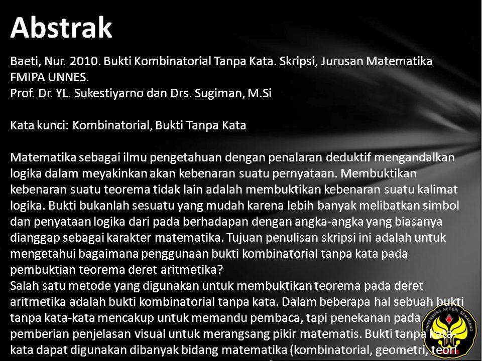 Abstrak Baeti, Nur. 2010. Bukti Kombinatorial Tanpa Kata.