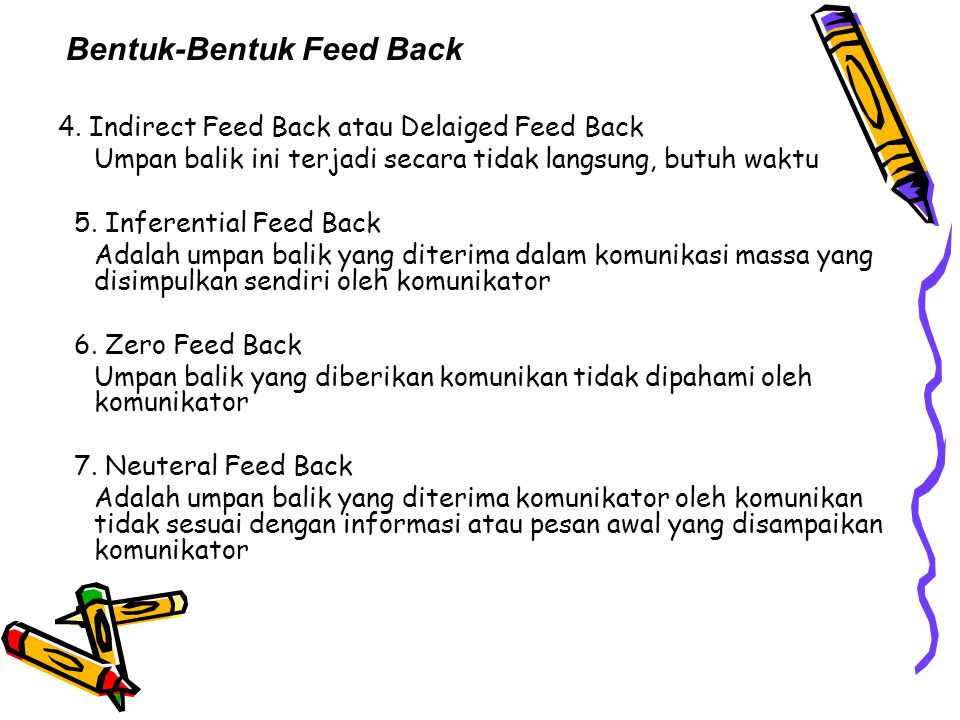 Bentuk-bentuk feed back 8.