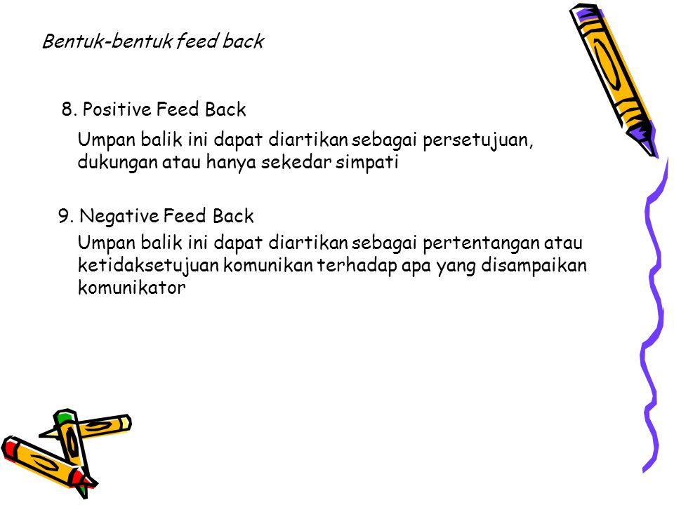 Bentuk-bentuk feed back 8.