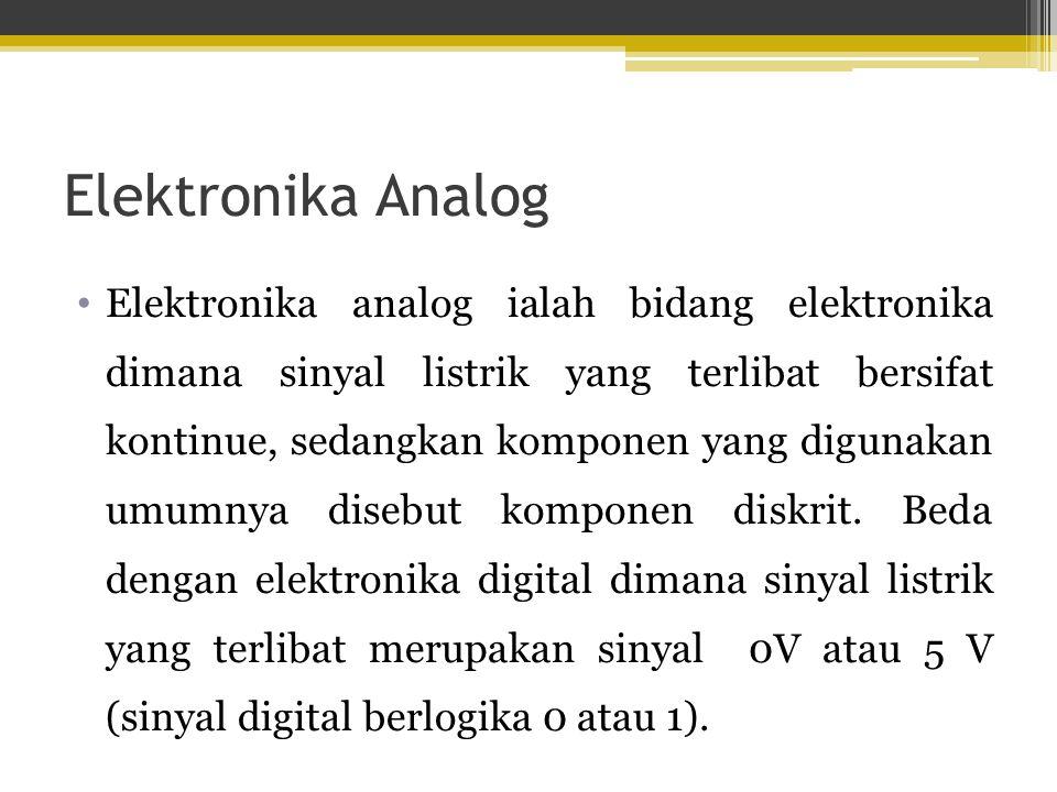 Alat dengan konsep Elektronika Analog Jam tangan konvensional Gitar Alat-alat perkusi Menghitung dengan tangan, lidi, batu, Komputer analog (komputer dengan program buatan manusia yang sangat sederhana, sebagai alat ukur namun tidak terlalu teliti), dll
