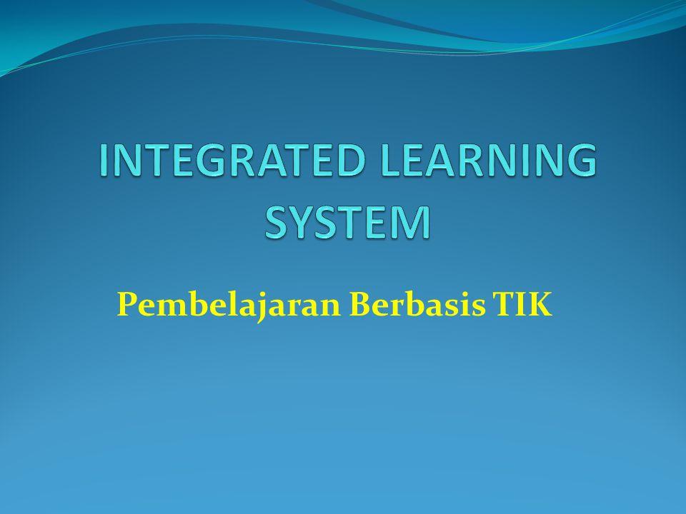 Integrated Learning Systems (ILS): Definition and Characteristics ILS adalah sistem yang menyediakan instruksi dan sumber daya lain yang keduanya berbasis komputer, dilengkapi dengan penyajian laporan kemajuan siswa dan semuanya itu terkoneksi dalam jaringan.