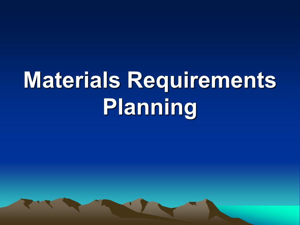 MRP Suatu perusahaan dengan beberapa produk, menerima pesanan dalam beberapa perioda.