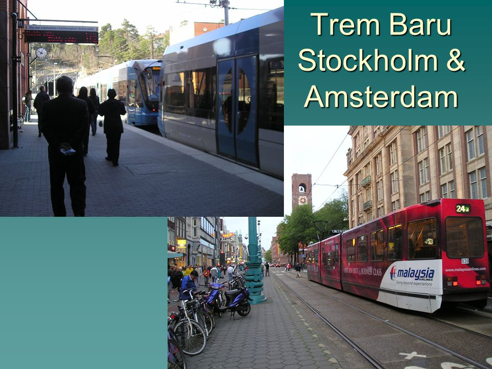 Trem Baru Stockholm & Amsterdam