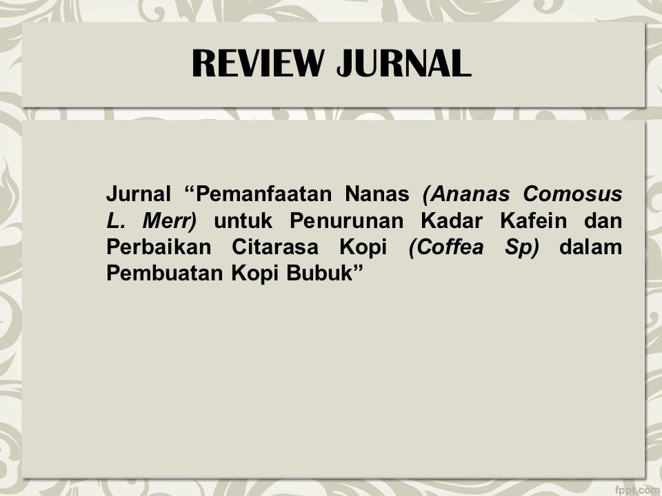PENDAHULUAN Kopi (Coffea sp) merupakan tanaman tropis yang banyak tumbuh di Indonesia.