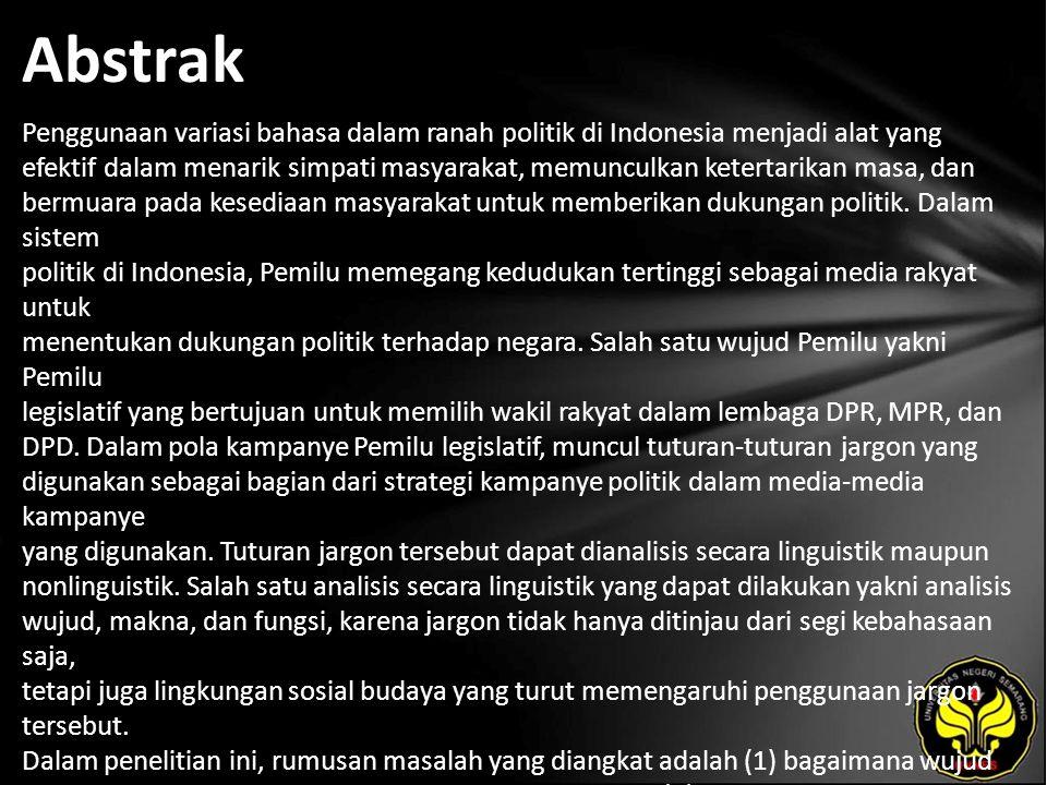 Abstrak Penggunaan variasi bahasa dalam ranah politik di Indonesia menjadi alat yang efektif dalam menarik simpati masyarakat, memunculkan ketertarika