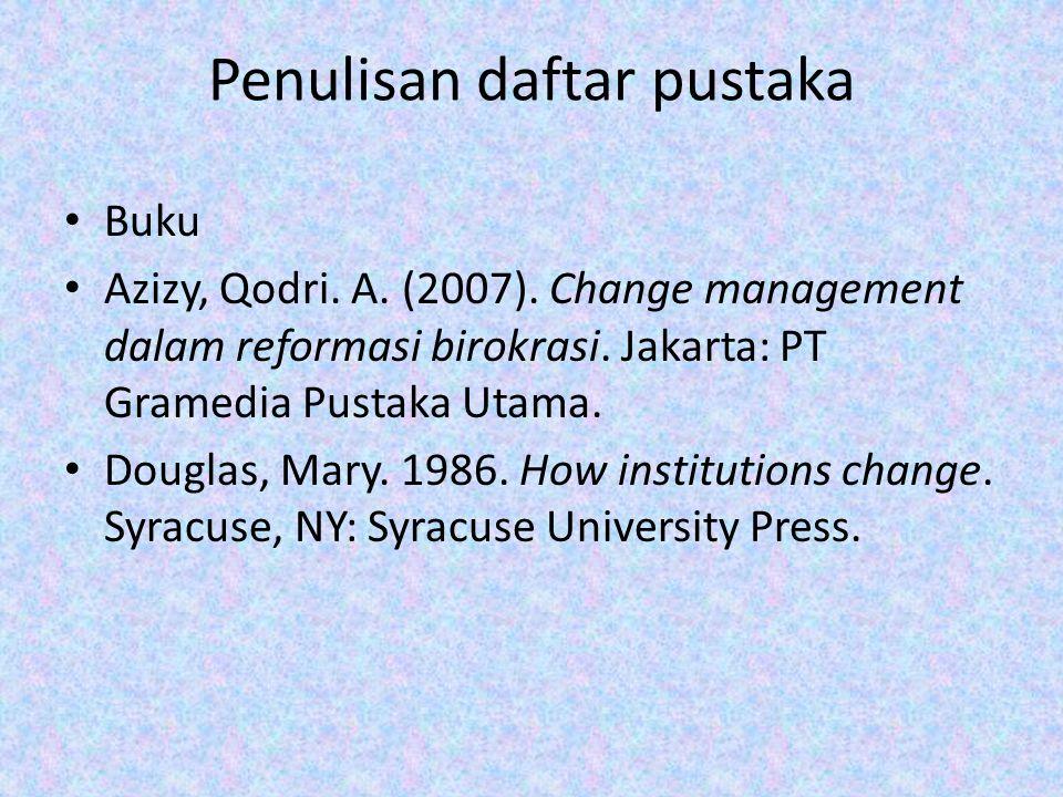 Penulisan daftar pustaka Buku Azizy, Qodri.A. (2007).