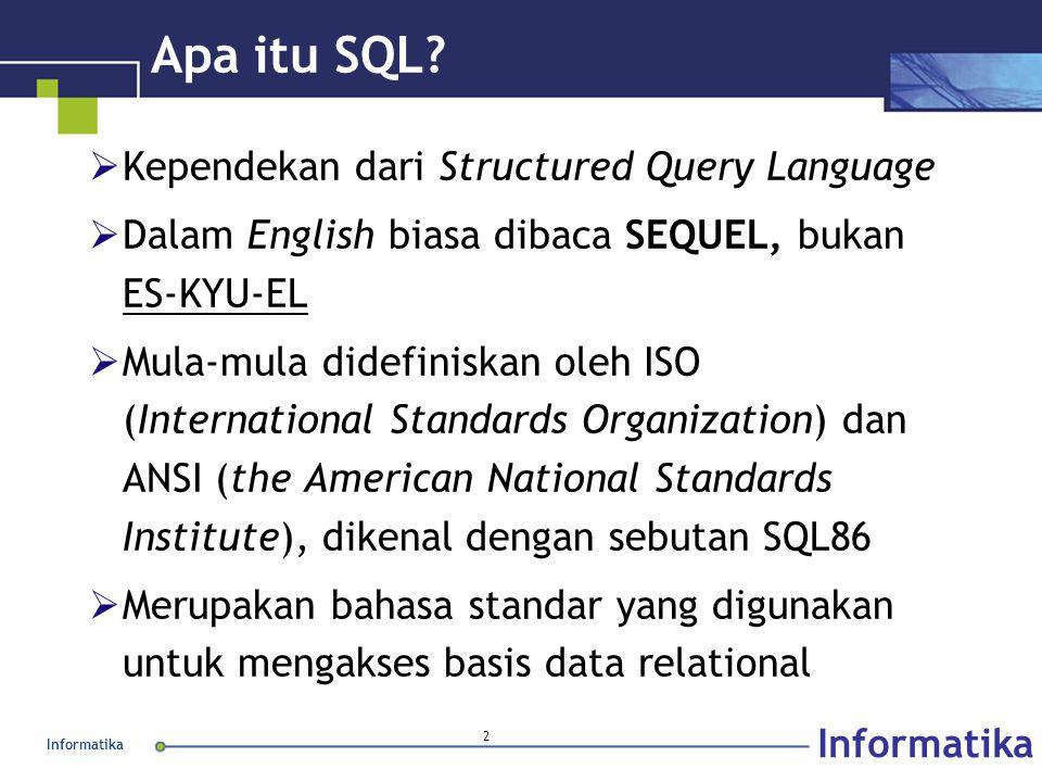 Informatika 2 Apa itu SQL.
