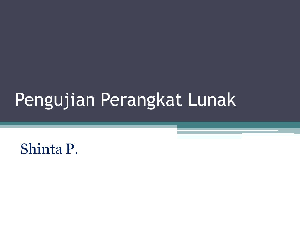 Pengujian Perangkat Lunak Shinta P.