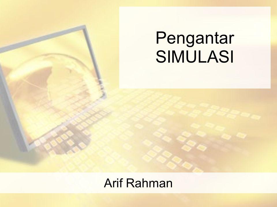 Pengantar SIMULASI Arif Rahman